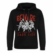 Beware - The Power Of The Dark Side Epic Hoodie, Epic Hooded Pullover