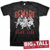 Beware - The Power Of The Dark Side Big & Tall T-Shirt, Big & Tall T-Shirt