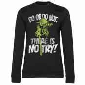There Is No Try - Yoda Girly Sweatshirt, Girly Sweatshirt